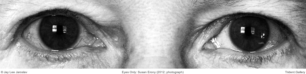 Eyes Only: Susan Erony